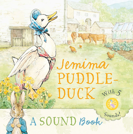 Jemima Puddle-Duck: a Sound Book by Beatrix Potter