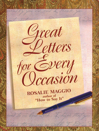 Great Letters for Every Occasion by Rosalie Maggio