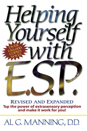 Helping Yourself with ESP by Al G. Manning