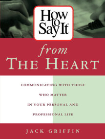 How to Say it from the Heart
