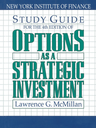Options as a Strategic Investment, Third Edition by Lawrence G. McMillan