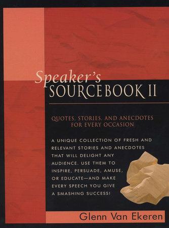 Speaker's Sourcebook II by Glenn Van Ekeren