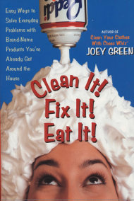 Clean It! Fix It! Eat It!