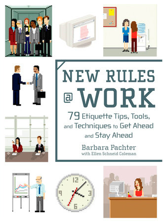 New Rules @ Work by Barbara Pachter and Ellen Schneid Coleman