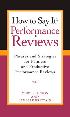 How To Say It Performance Reviews by Meryl Runion and Janelle Brittain