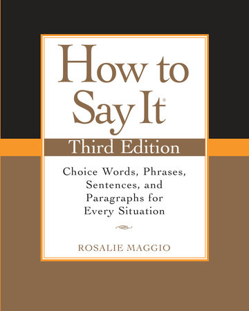 How to Say It by Rosalie Maggio