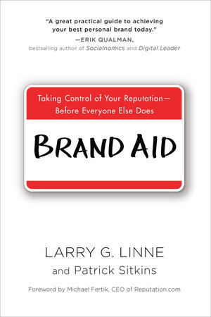 Brand Aid by Larry G. Linne and Patrick Sitkins