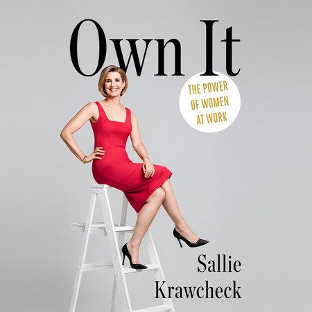 Own It by Sallie Krawcheck