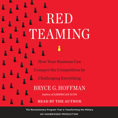 Red Teaming by Bryce G. Hoffman
