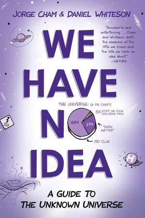The cover of the book We Have No Idea