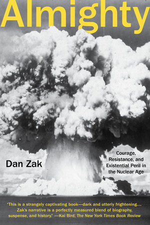 Almighty by Dan Zak