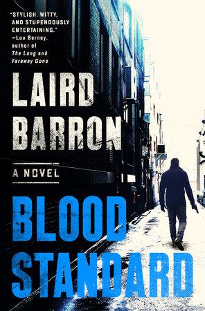 Blood Standard by Laird Barron
