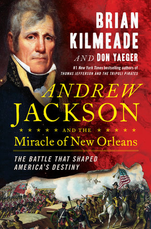 The cover of the book Andrew Jackson and the Miracle of New Orleans