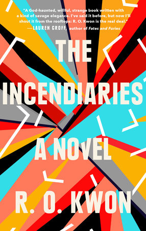 The cover of the book The Incendiaries
