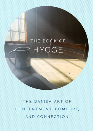 The cover of the book The Book of Hygge