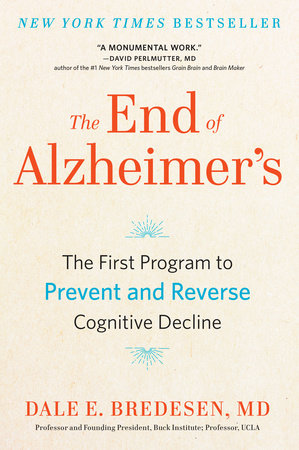 The cover of the book The End of Alzheimer's
