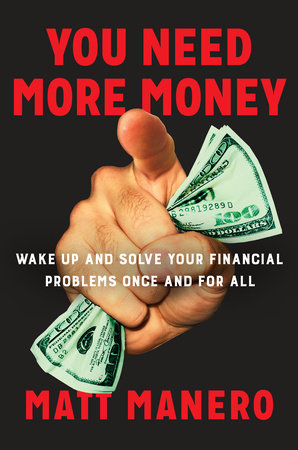 The cover of the book You Need More Money