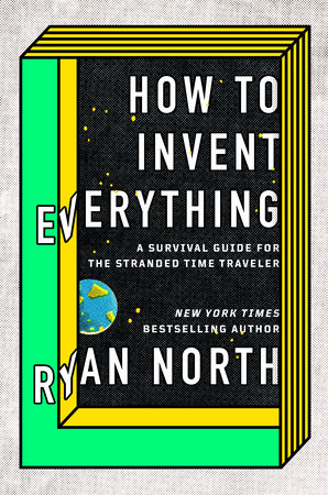 The cover of the book How to Invent Everything