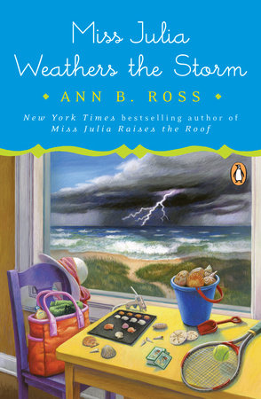 Miss Julia Weathers the Storm by Ann B. Ross