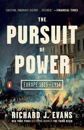 The Pursuit of Power by Richard J. Evans