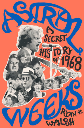 The cover of the book Astral Weeks