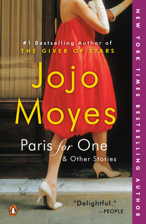 Paris for One and Other Stories by Jojo Moyes