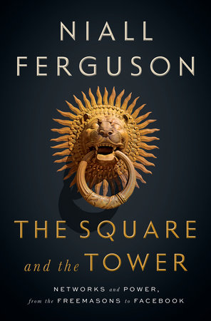 The cover of the book The Square and the Tower