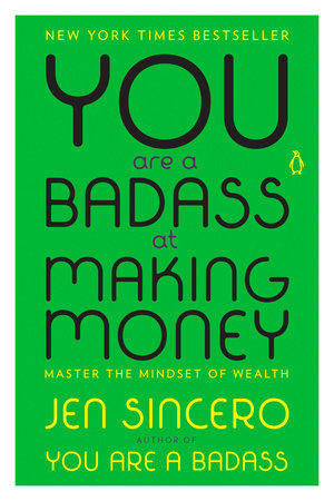 The cover of the book You Are a Badass at Making Money