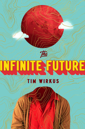 The cover of the book The Infinite Future