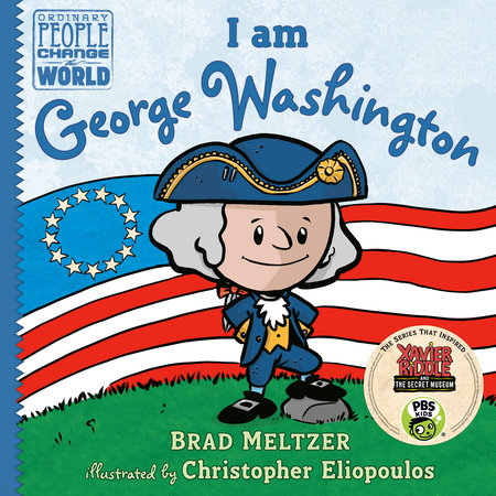 I am George Washington B&N Exclusive Edititon by Brad Meltzer