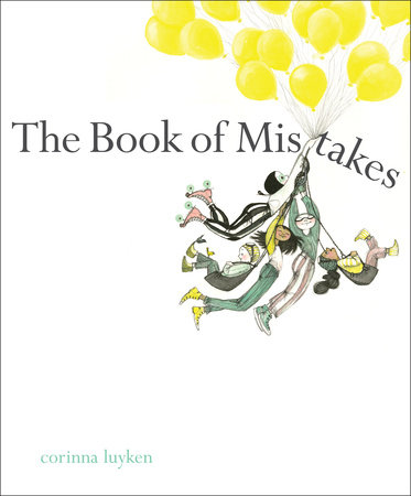 The Book of Mistakes by Corinna Luyken