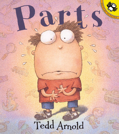 Parts by Tedd Arnold