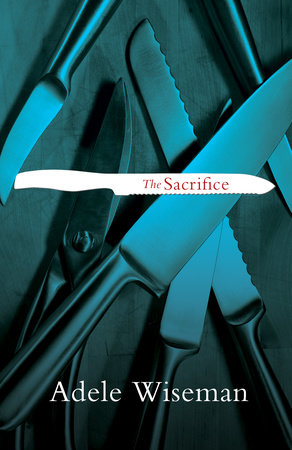 The Sacrifice by Adele Wiseman