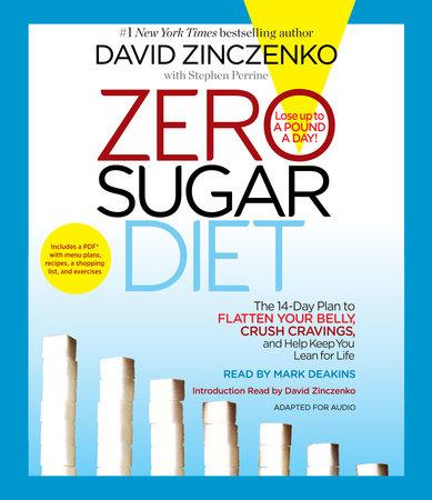 Zero Sugar Diet by David Zinczenko and Stephen Perrine