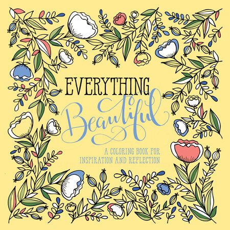 Everything Beautiful by WaterBrook
