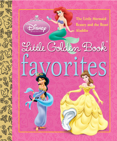 Disney Princess Little Golden Book Favorites (Disney Princess) by Various