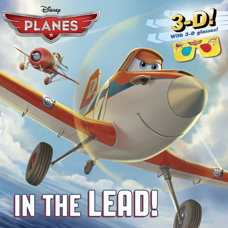 In the Lead! (Disney Planes) by Billy Wrecks