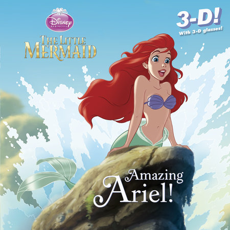 Amazing Ariel! (Disney Princess) by RH Disney
