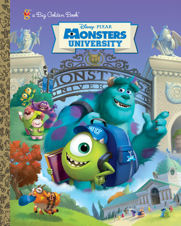 Monsters University Big Golden Book (Disney/Pixar Monsters University) by RH Disney