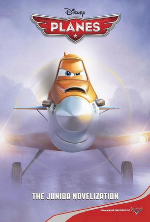 Disney Planes The Junior Novelization (Disney Planes) by RH Disney