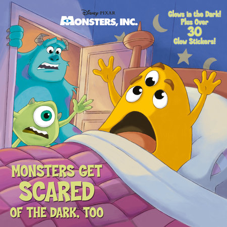 Monsters Get Scared of the Dark, Too (Disney/Pixar Monsters, Inc.) by Melissa Lagonegro