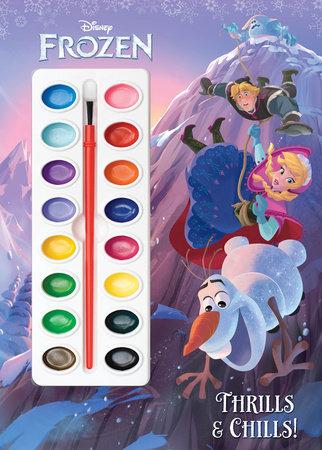 Thrills & Chills! (Disney Frozen) by Cynthia Hands