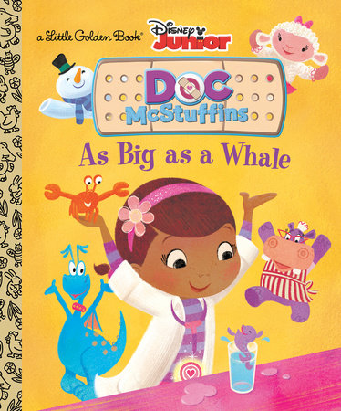 As Big as a Whale (Disney Junior: Doc McStuffins) by Andrea Posner-Sanchez