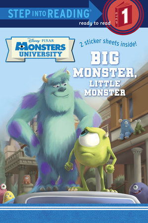 Big Monster, Little Monster (Disney/Pixar Monsters University) by Mary Tillworth