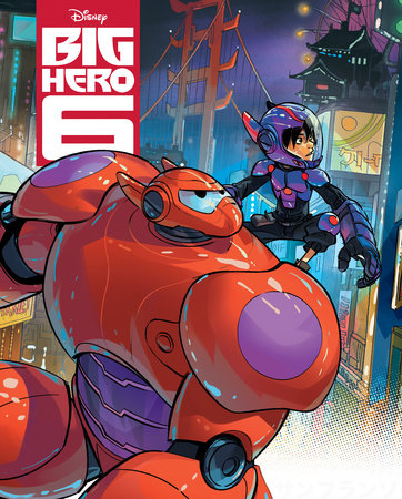 Big Hero 6 Big Golden Book (Disney Big Hero 6) by RH Disney