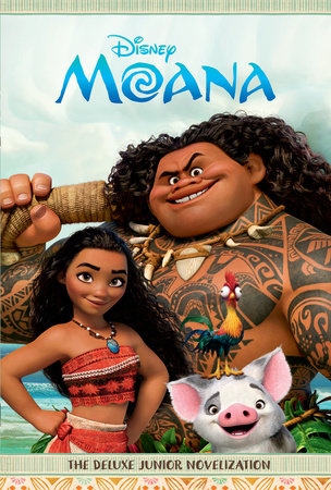 Moana: The Deluxe Junior Novelization (Disney Moana)