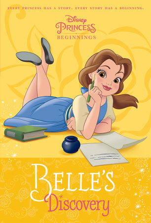 Disney Princess Beginnings: Belle's Discovery (Disney Princess)
