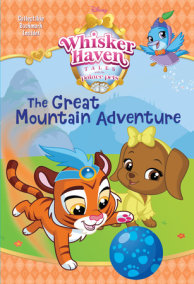 The Great Mountain Adventure (Disney Palace Pets: Whisker Haven Tales)