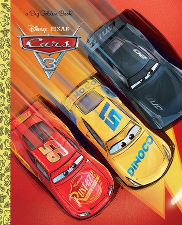cars 3 big golden book disneypixar cars 3 by rh disney - Disney Cars Books