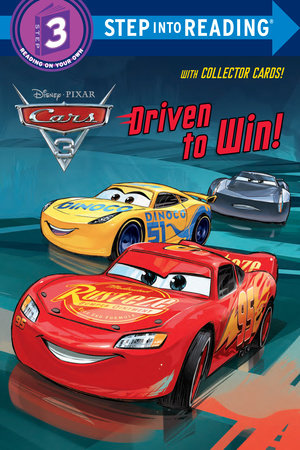 Driven to Win! (Disney/Pixar Cars 3) by RH Disney; illustrated by RH Disney